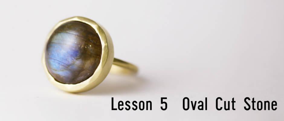 Lesson5 Oval Cut Stone