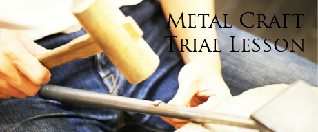 METAL CRAFT TRIAL LESSON