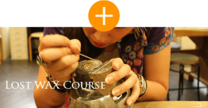 LOST WAX COURSE