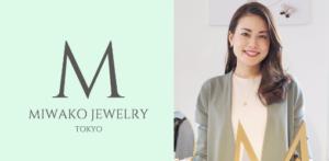 MIWAKO JEWELRY TOKYO