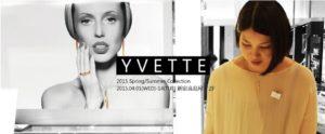 EXIBITION REPORT YVETTE Spring & Summerコレクション 新宿高島屋 期間限定ショップ